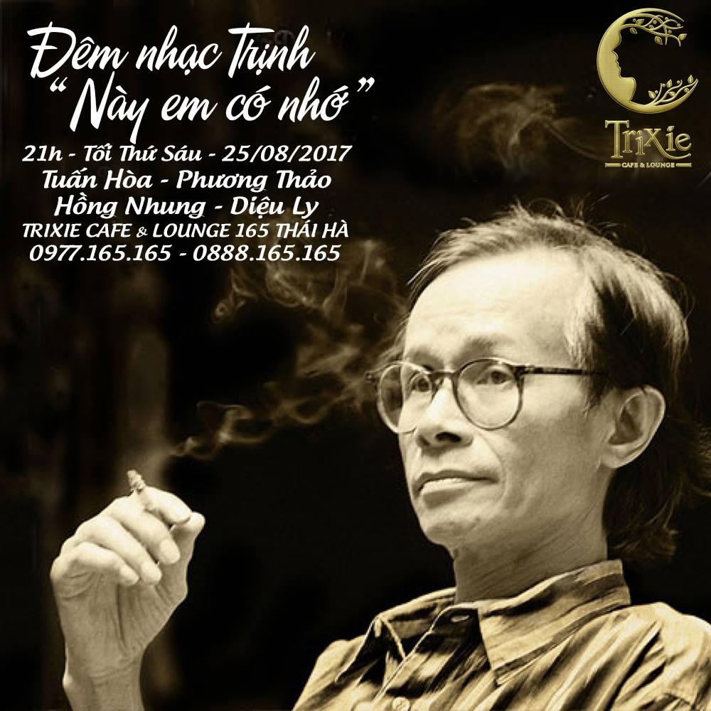 """Lắng đọng cùng """"Này em có nhớ"""" của nhạc sĩ Trịnh Công Sơn tại Trixie"""