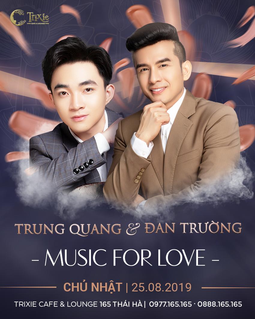 MiniShow ĐAN TRƯỜNG & TRUNG QUANG 25-08-2019