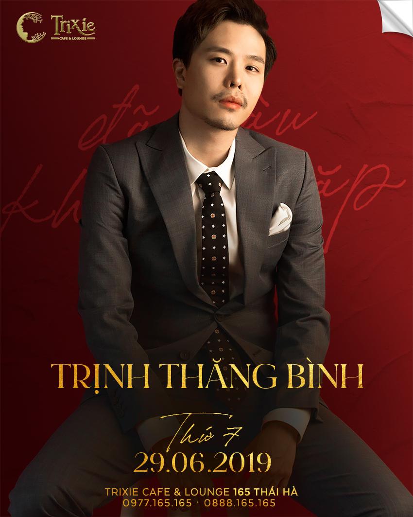 MiniShow Trịnh Thăng Bình 29-06-2019