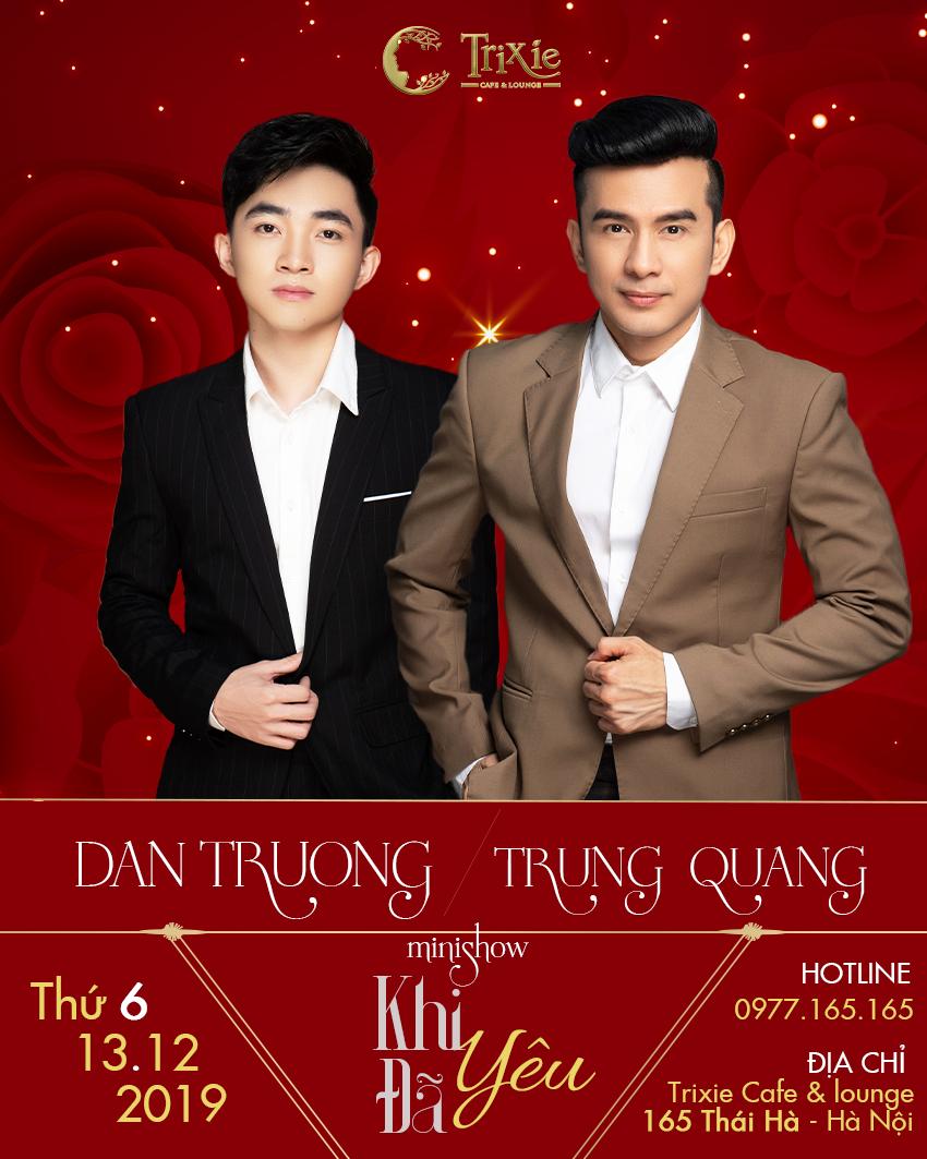 MiniShow ĐAN TRƯỜNG - TRUNG QUANG 13-12-2019