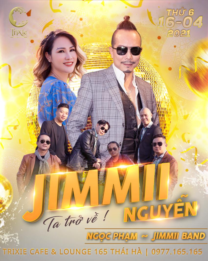 Minishow  JIMMII NGUYỄN 16.04.2021
