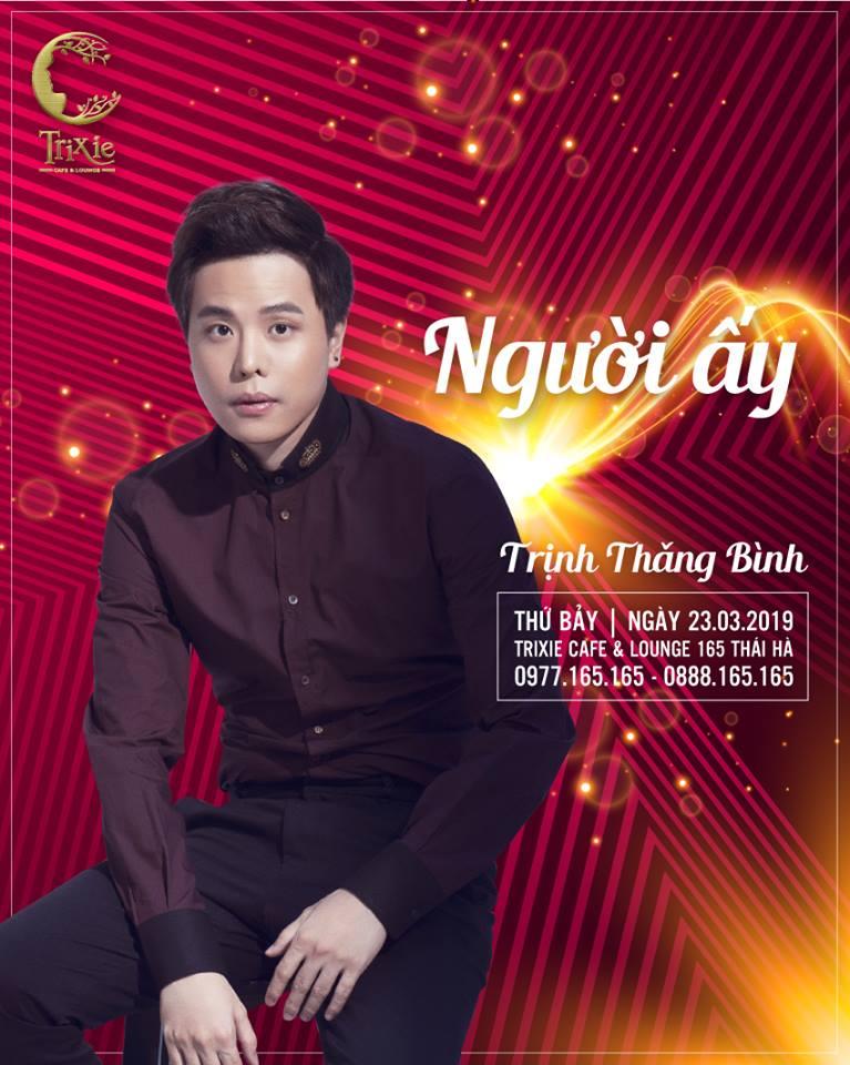 MiniShow TRỊNH THĂNG BÌNH 23-03-2019