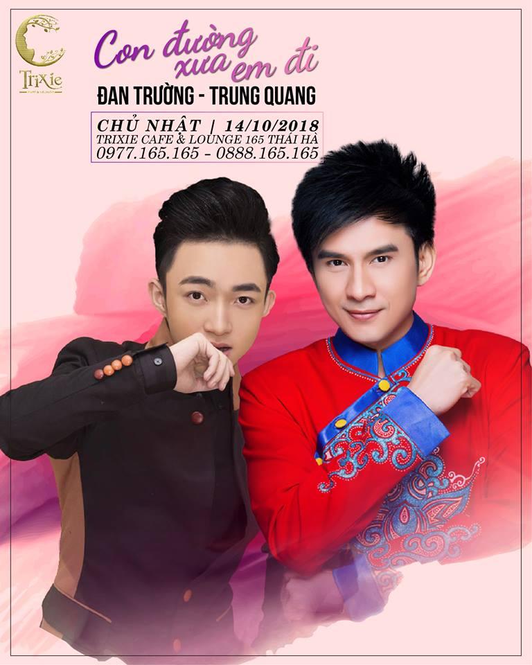 MiniShow Đan Trường & Trung Quang  14-10-2018