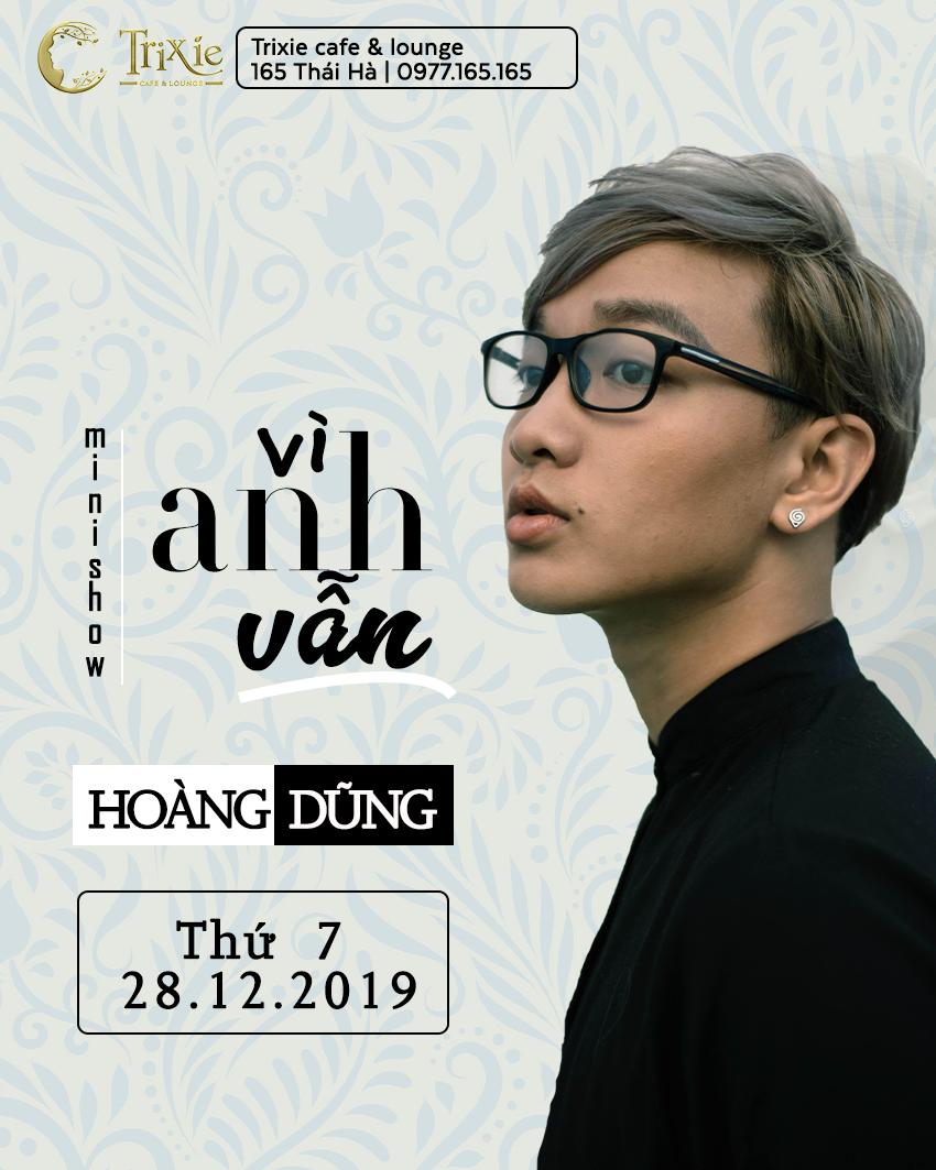 MiniShow HOÀNG DŨNG 28-12-2019